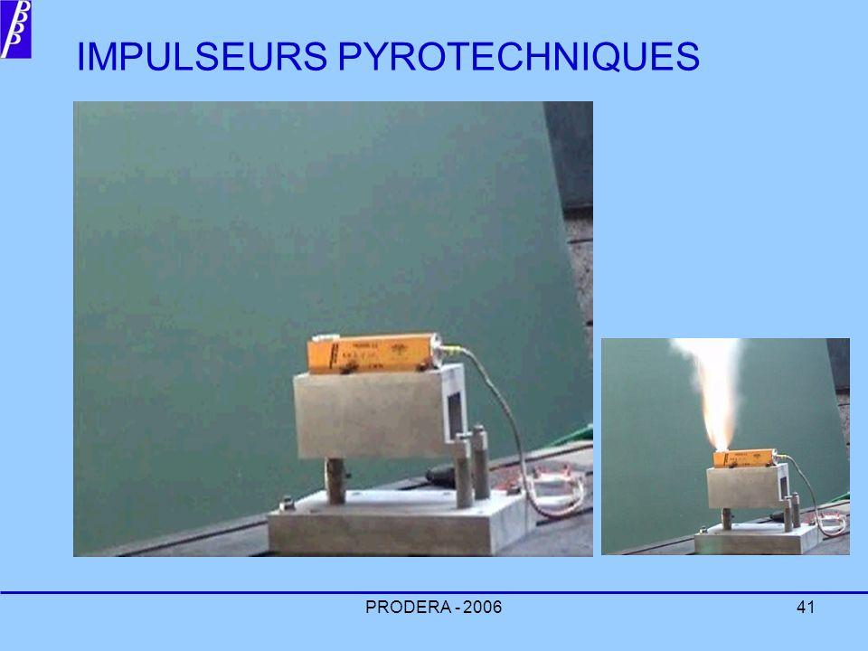PRODERA - 200641 IMPULSEURS PYROTECHNIQUES