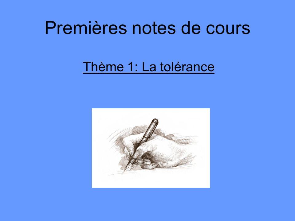 Premières notes de cours Thème 1: La tolérance