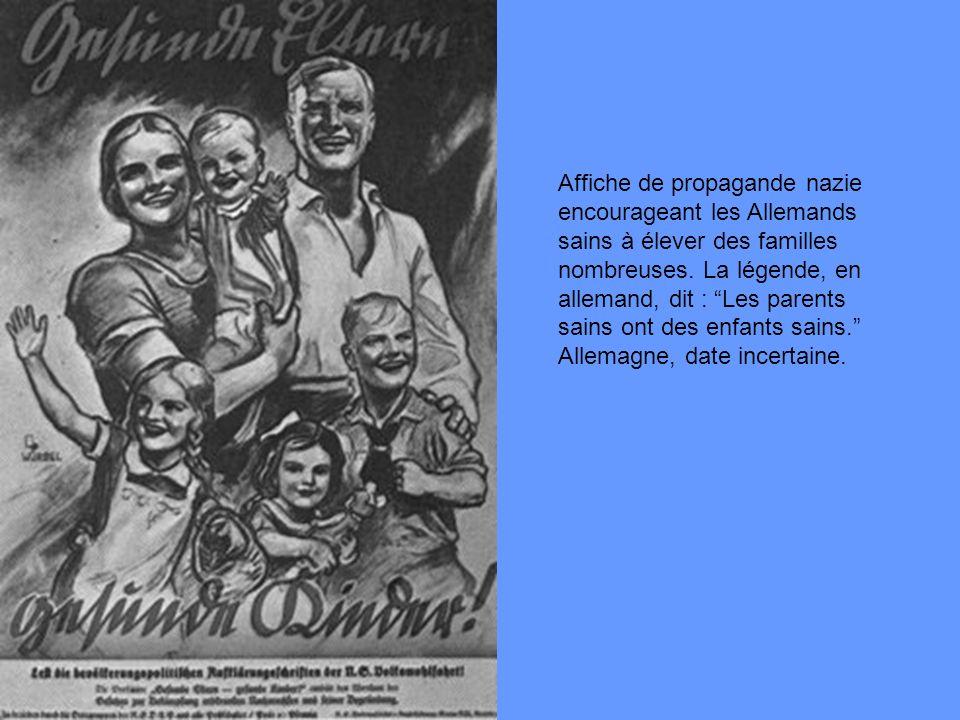 Affiche de propagande nazie encourageant les Allemands sains à élever des familles nombreuses. La légende, en allemand, dit : Les parents sains ont de