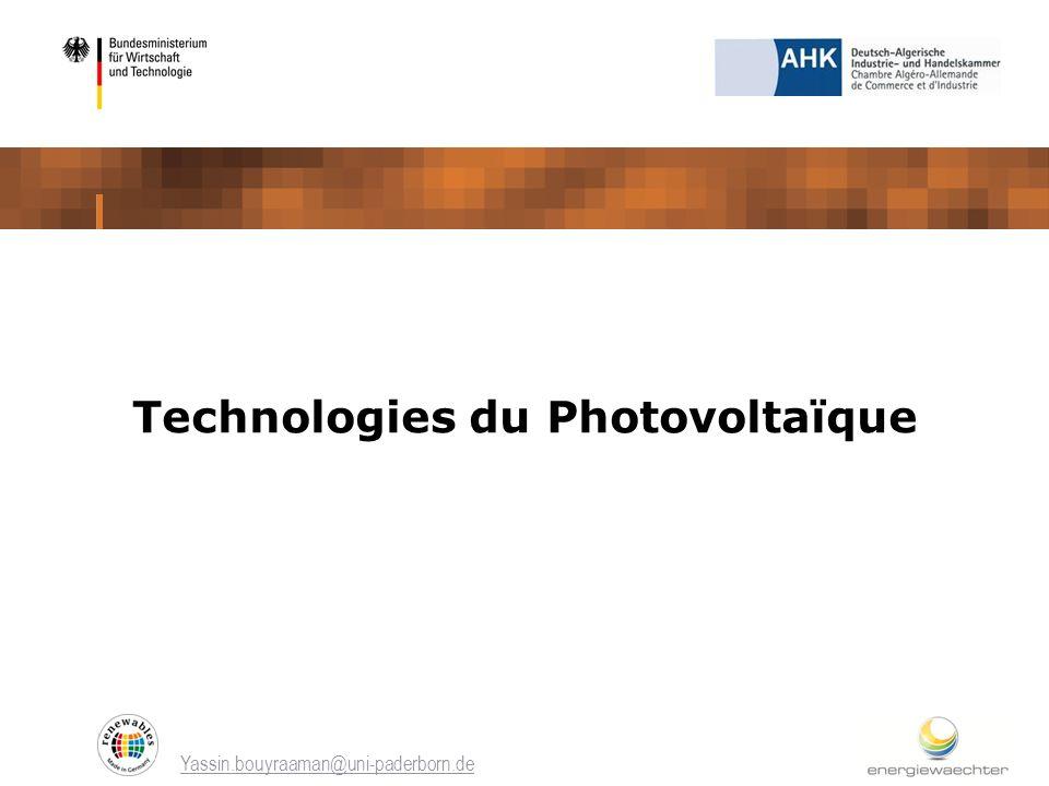 Yassin.bouyraaman@uni-paderborn.de Technologies du Photovoltaïque