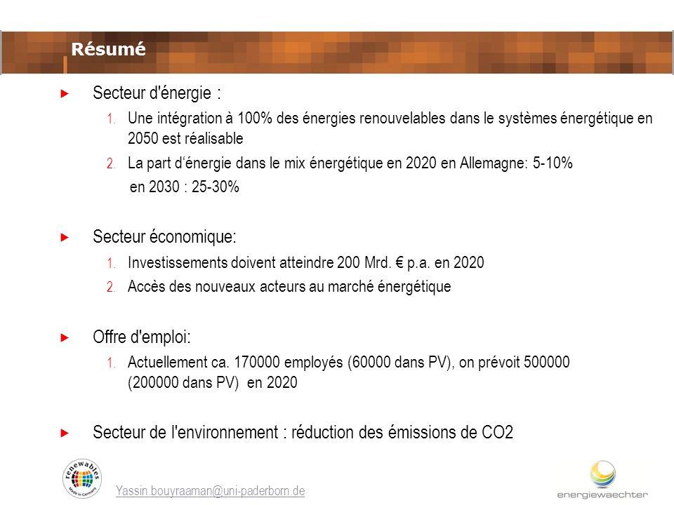 Secteur d'énergie : 1. Une intégration à 100% des énergies renouvelables dans le systèmes énergétique en 2050 est réalisable 2. La part dénergie dans