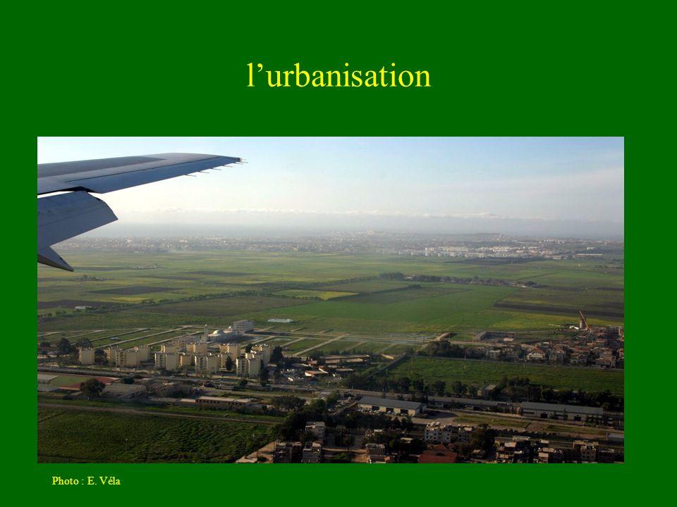 lurbanisation Photo : E. Véla