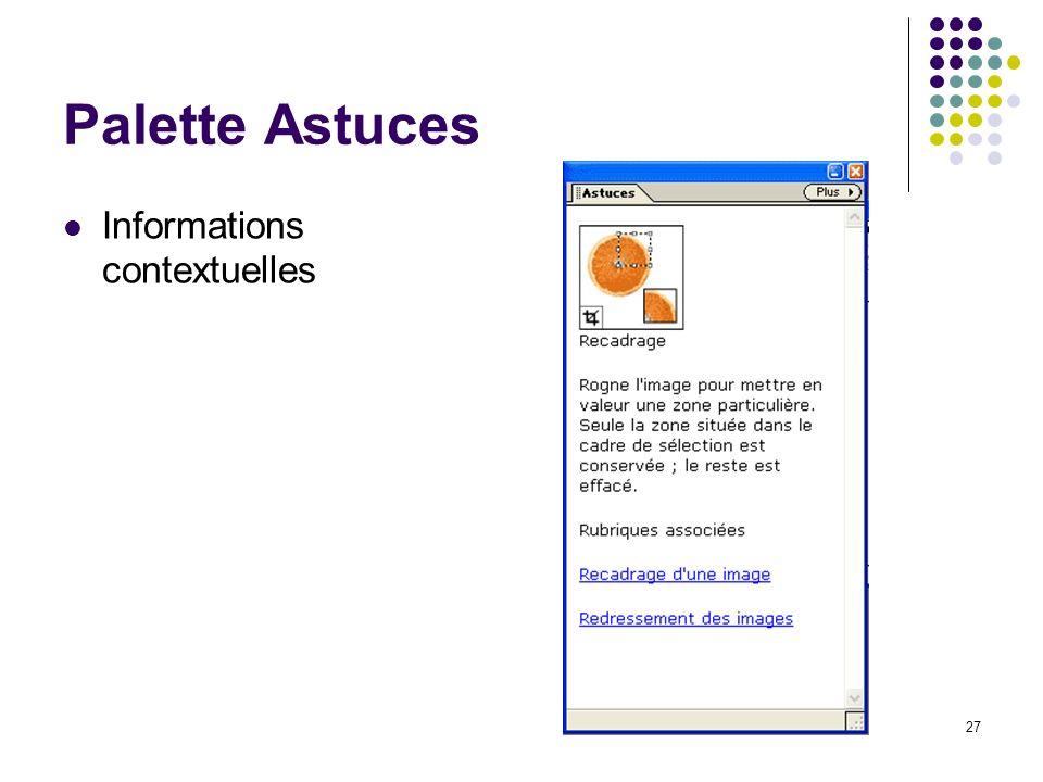 27 Palette Astuces Informations contextuelles