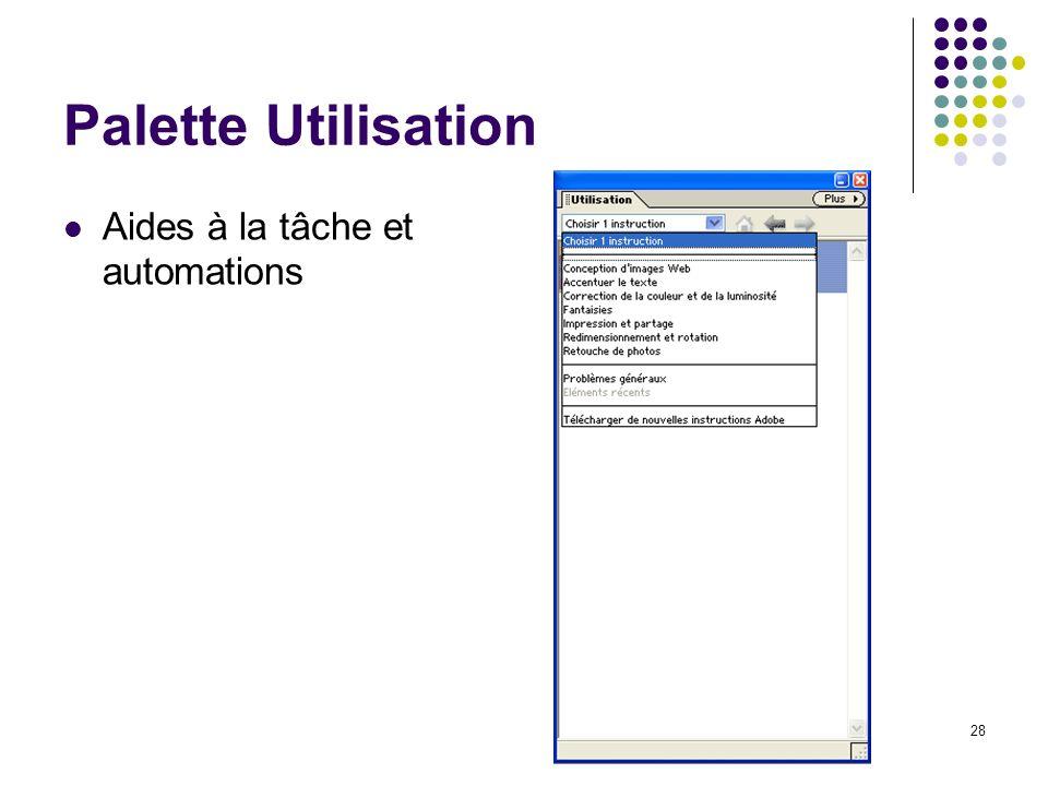 28 Palette Utilisation Aides à la tâche et automations