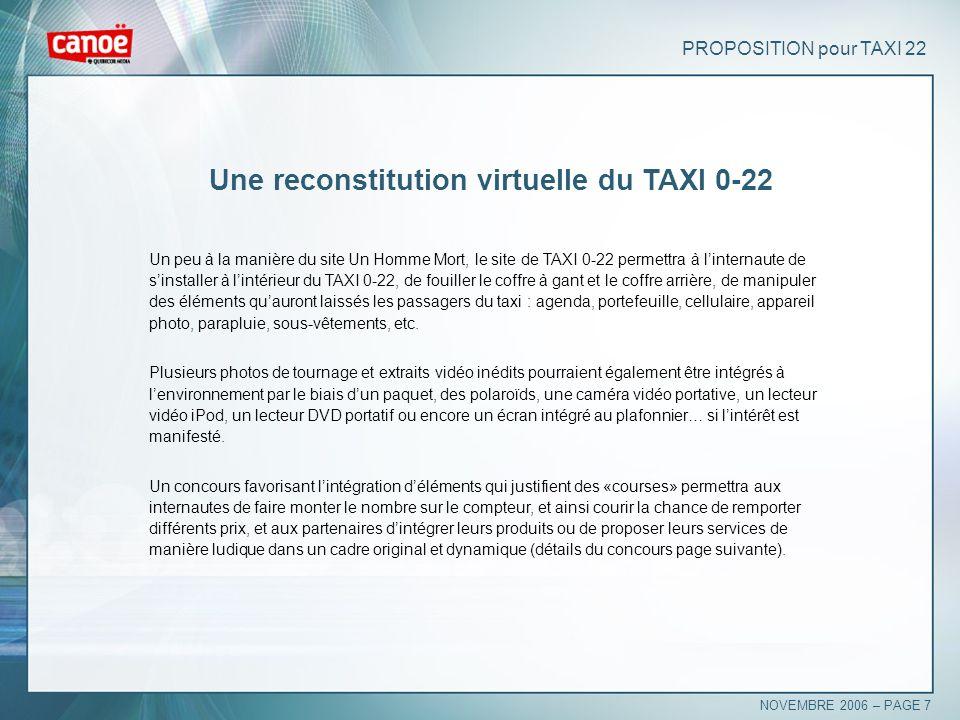 PROPOSITION pour TAXI 22 Une reconstitution virtuelle du TAXI 0-22 Un peu à la manière du site Un Homme Mort, le site de TAXI 0-22 permettra à lintern