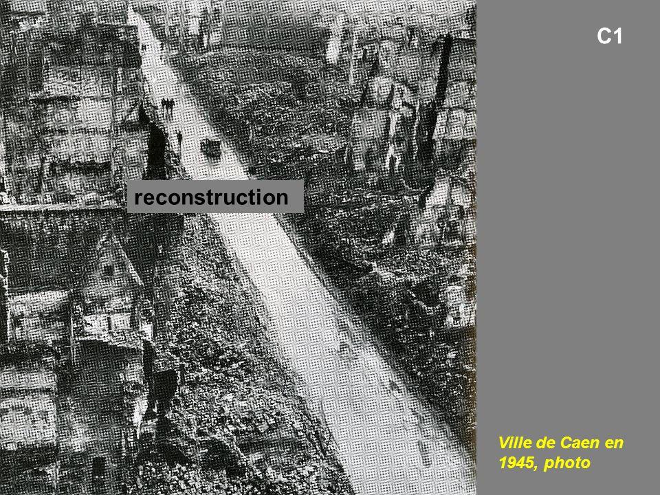Ville de Caen en 1945, photo C1 reconstruction