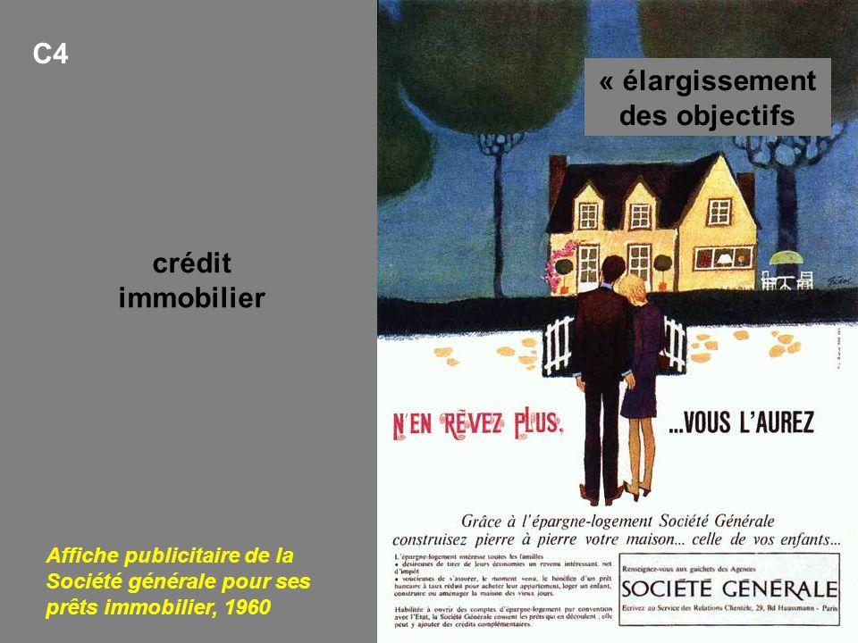 Affiche publicitaire de la Société générale pour ses prêts immobilier, 1960 C4 crédit immobilier « élargissement des objectifs