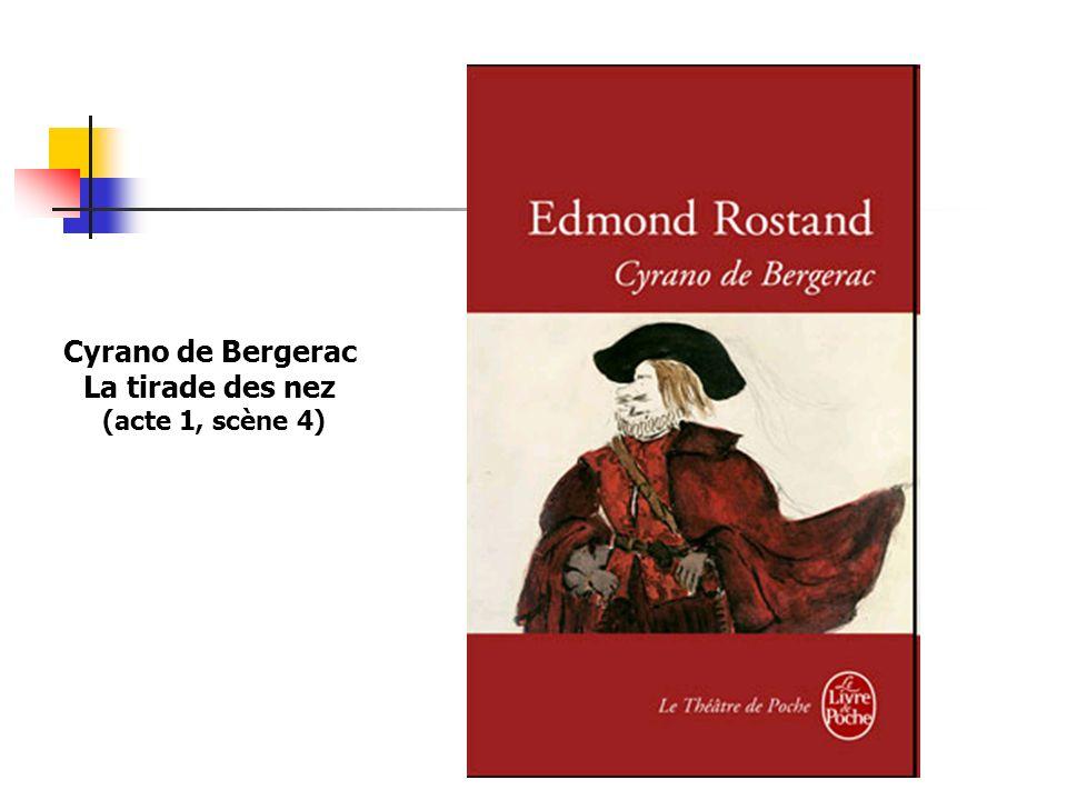 Cyrano de Bergerac La tirade des nez (acte 1, scène 4)