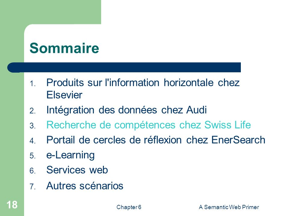 Chapter 6A Semantic Web Primer 18 Sommaire 1.