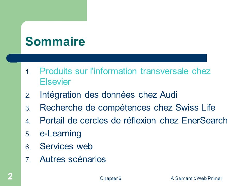 Chapter 6A Semantic Web Primer 63 Sommaire 1.