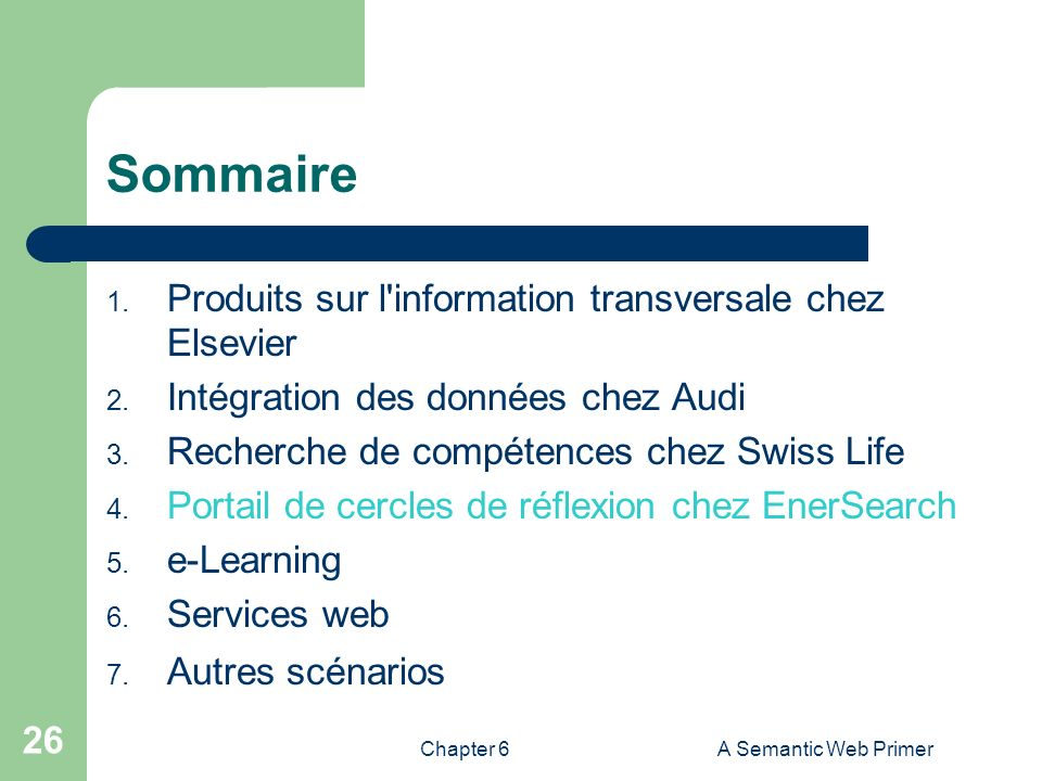 Chapter 6A Semantic Web Primer 26 Sommaire 1.