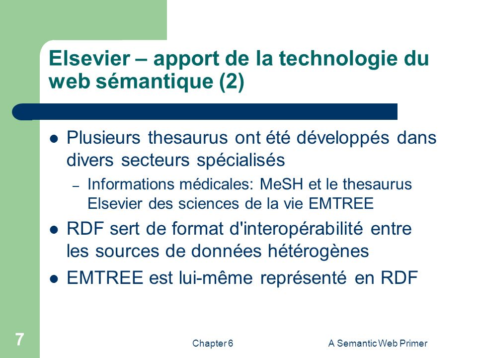 Chapter 6A Semantic Web Primer 48 Sommaire 1.