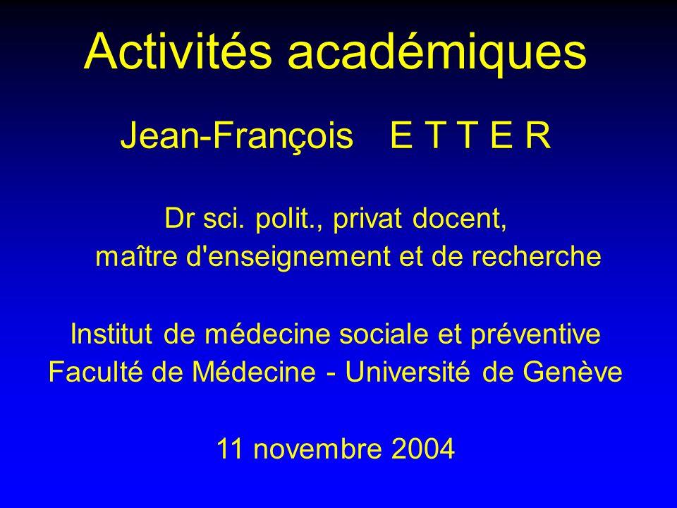 Activités académiques Jean-François E T T E R Dr sci.