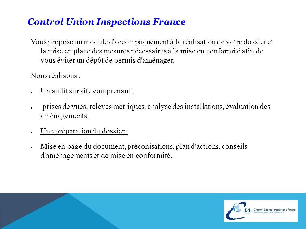 Control Union Inspections France Vous propose un module d'accompagnement à la réalisation de votre dossier et la mise en place des mesures nécessaires
