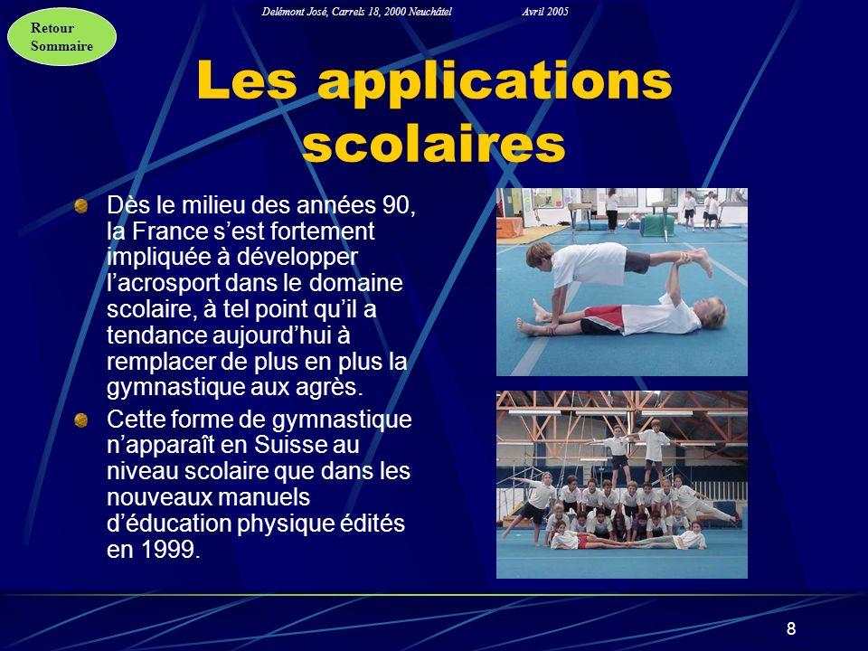 Retour Sommaire Delémont José, Carrels 18, 2000 NeuchâtelAvril 2005 8 Les applications scolaires Dès le milieu des années 90, la France sest fortement