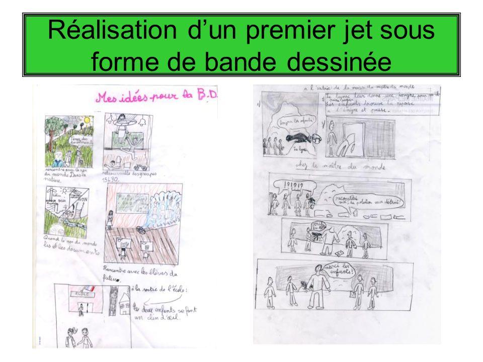 Réalisation dun premier jet sous forme de bande dessinée