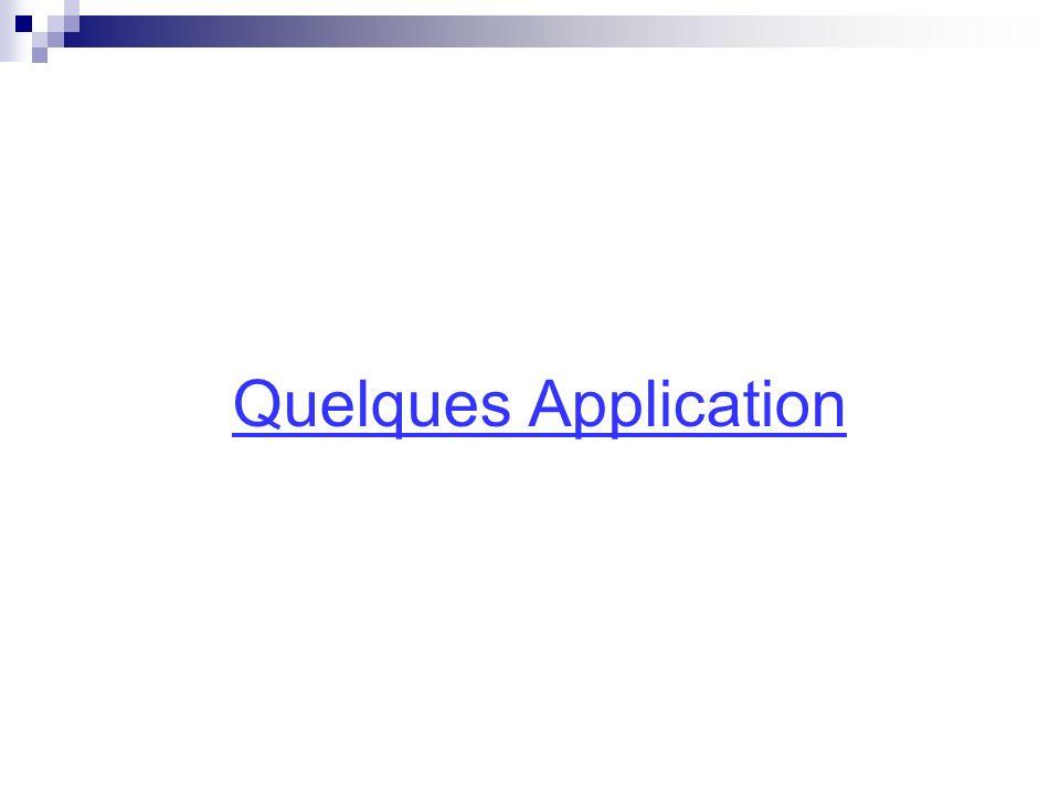 Quelques Application