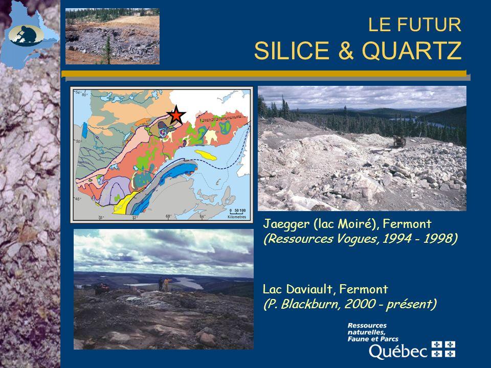 LE FUTUR SILICE & QUARTZ Jaegger (lac Moiré), Fermont (Ressources Vogues, 1994 - 1998) Lac Daviault, Fermont (P.