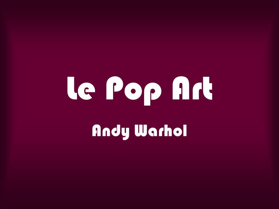 Gr.5 Andy Warhol était un artiste Américain qui faisait des estampes (print).