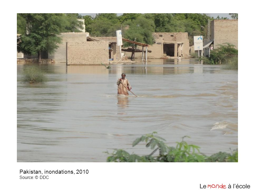Pakistan, inondations, 2010 Source: © DDC