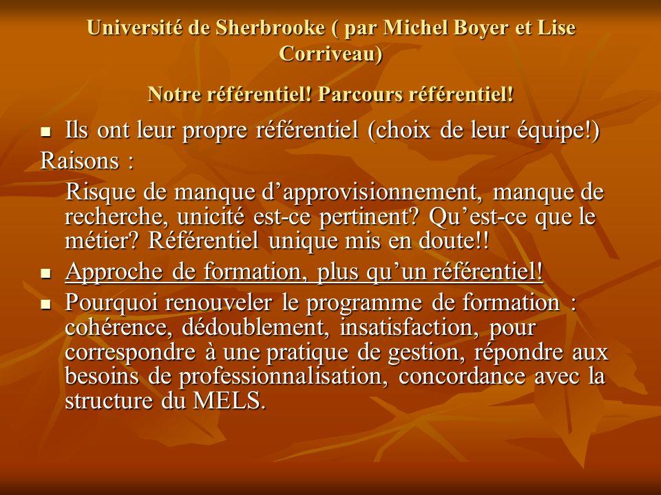 Université de Sherbrooke ( par Michel Boyer et Lise Corriveau) Notre référentiel.