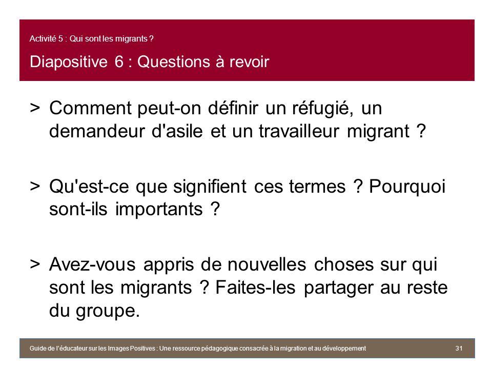 Activité 5 : Qui sont les migrants .
