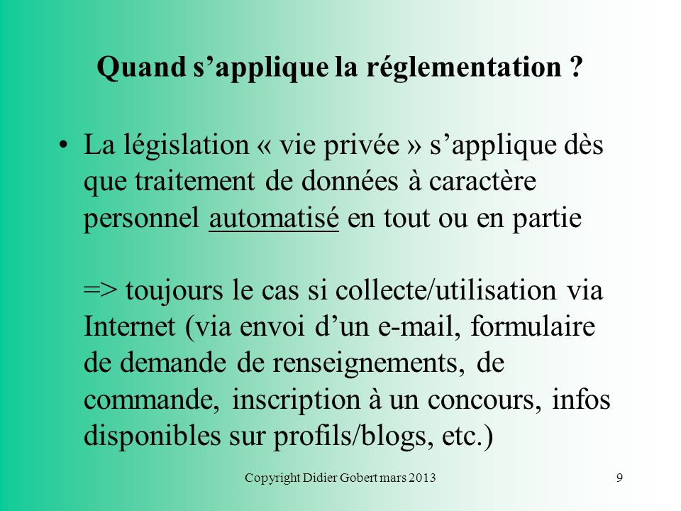 Copyright Didier Gobert mars 20138 Introduction Réseaux sociaux : –CA lié à lexploitations commerciales des données à caractère personnel… données par