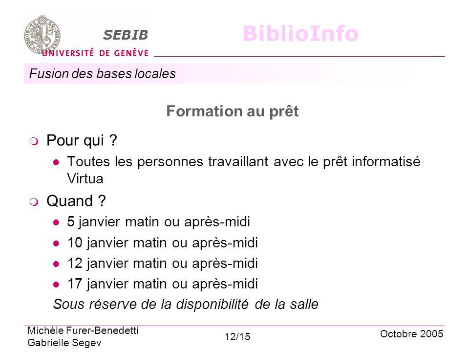 Fusion des bases locales SEBIB BiblioInfo Formation au prêt Pour qui .