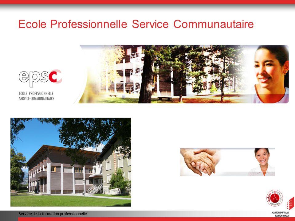 Ecole Professionnelle Service Communautaire Service de la formation professionnelle