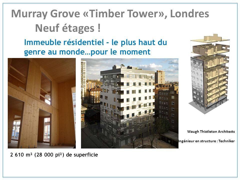 Murray Grove «Timber Tower», Londres Neuf étages ! Immeuble résidentiel - le plus haut du genre au monde…pour le moment Waugh Thistleton Architects In