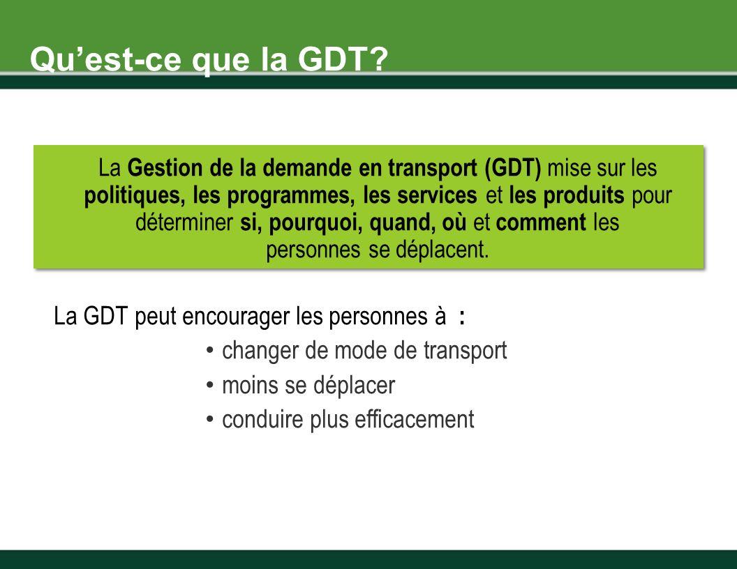 La Gestion de la demande en transport (GDT) mise sur les politiques, les programmes, les services et les produits pour déterminer si, pourquoi, quand, où et comment les personnes se déplacent.
