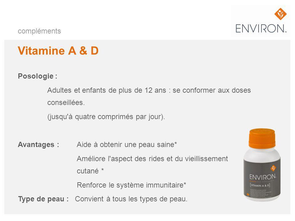 compléments Vitamine A & D Posologie : Adultes et enfants de plus de 12 ans : se conformer aux doses conseillées. (jusqu'à quatre comprimés par jour).