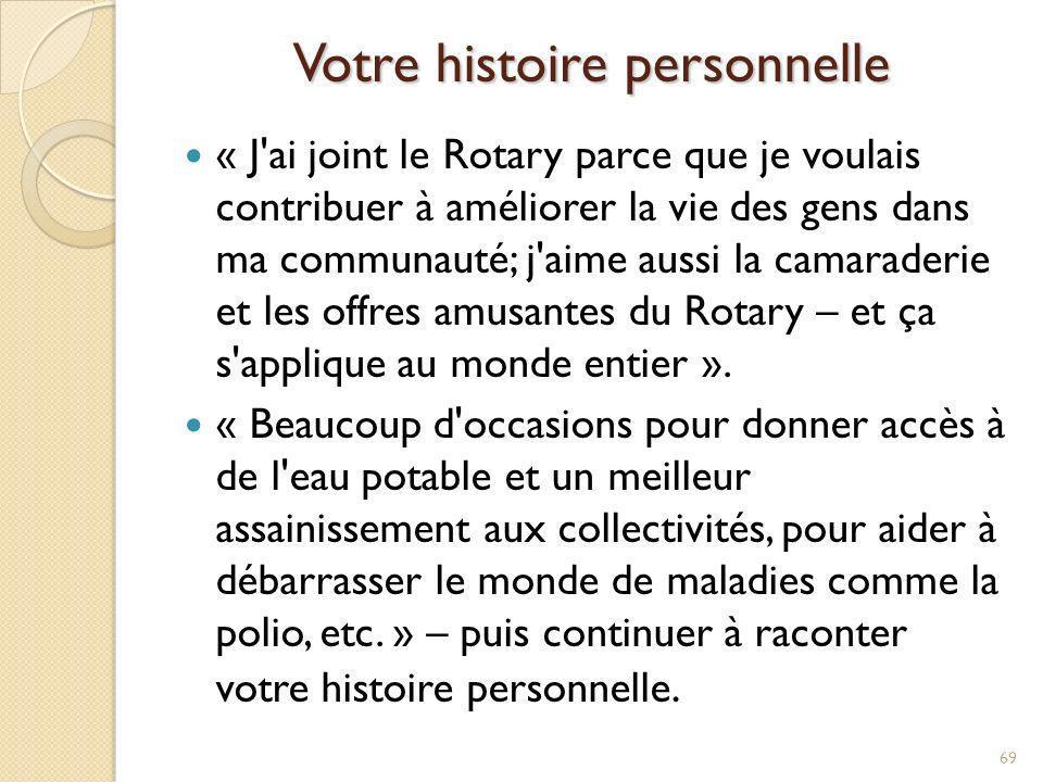 Mentionner la présence du Rotary sur la scène internationale 70