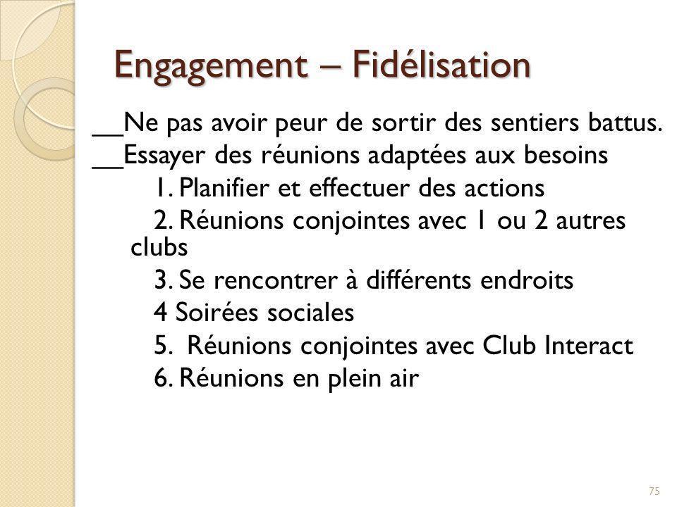 Engagement – Fidélisation ___Mettre en place des comités de 1ère Année 1.