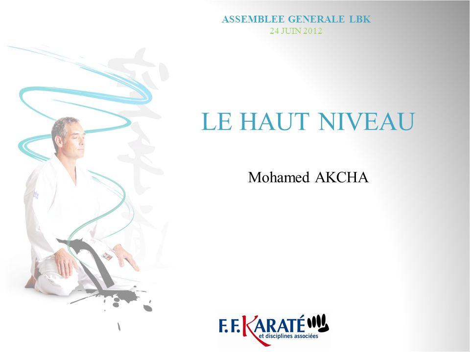 LE HAUT NIVEAU Mohamed AKCHA ASSEMBLEE GENERALE LBK 24 JUIN 2012