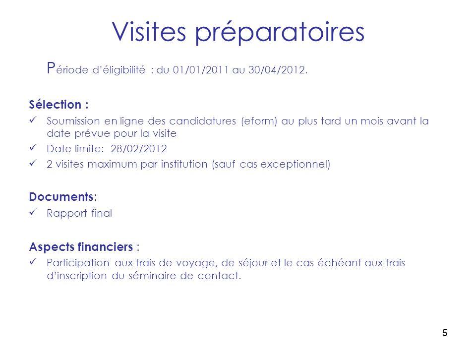 5 Visites préparatoires P ériode déligibilité : du 01/01/2011 au 30/04/2012.