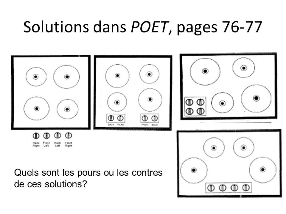Solutions dans POET, pages 76-77 Quels sont les pours ou les contres de ces solutions?