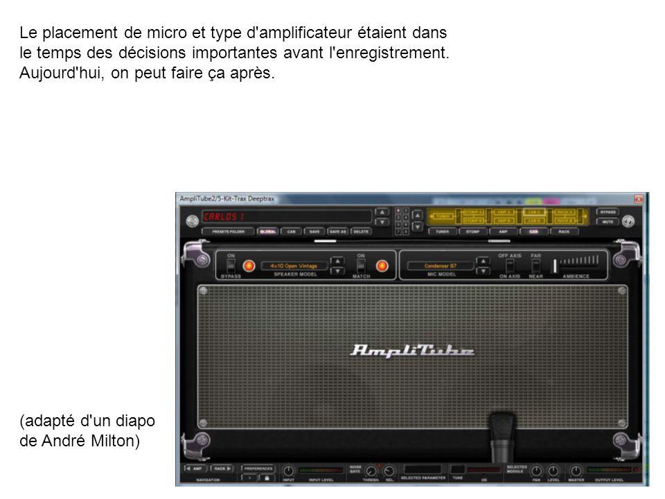 Le placement de micro et type d amplificateur étaient dans le temps des décisions importantes avant l enregistrement.