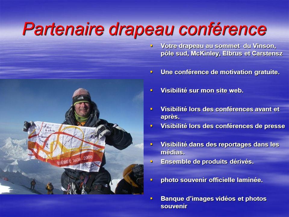 Partenaire drapeau conférence Votre drapeau au sommet du Vinson, pôle sud, McKinley, Elbrus et Carstensz Votre drapeau au sommet du Vinson, pôle sud,