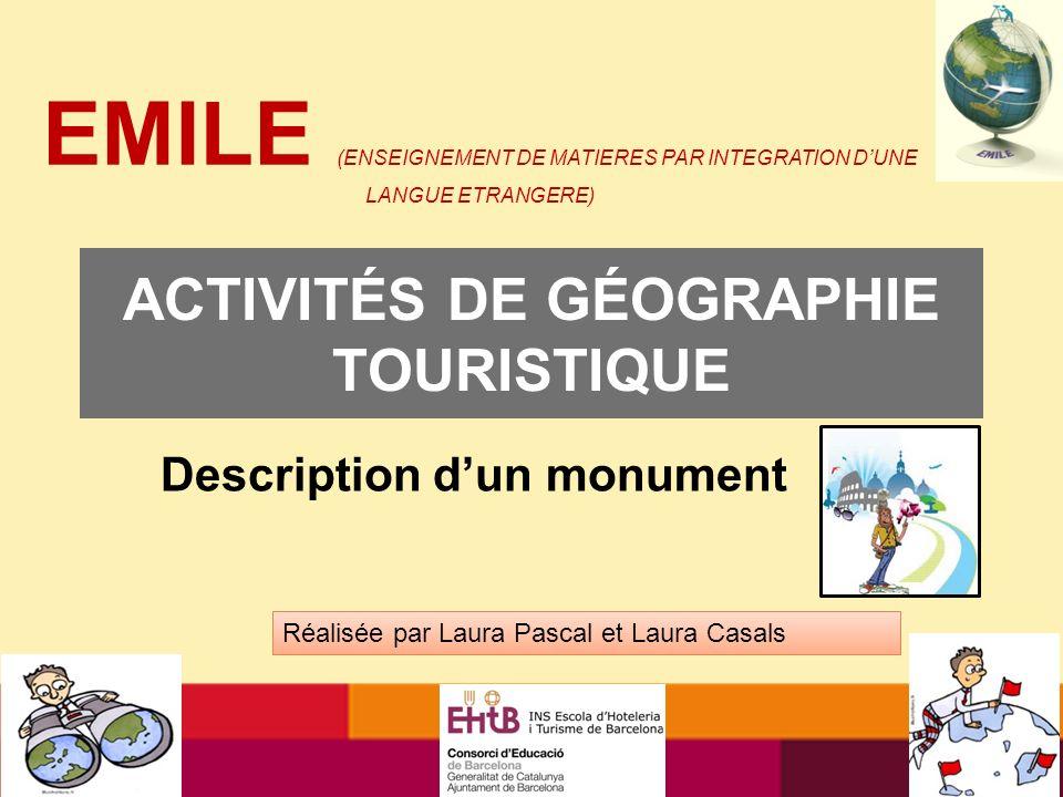 OBJECTIFS : Savoir décrire un monument en français à loral et à lécrit Développer le sens de lobservation Simpliquer dans la réalisation des activités proposées