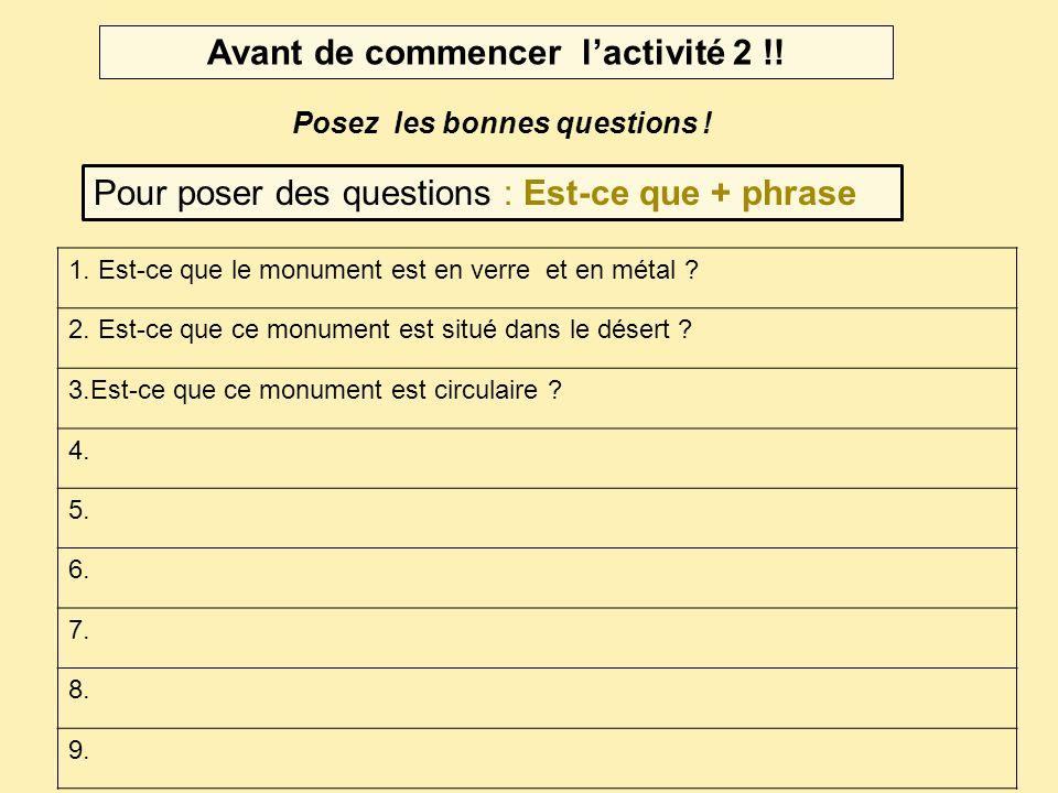 Activité 2 : Posez des questions.Proposition de correction.