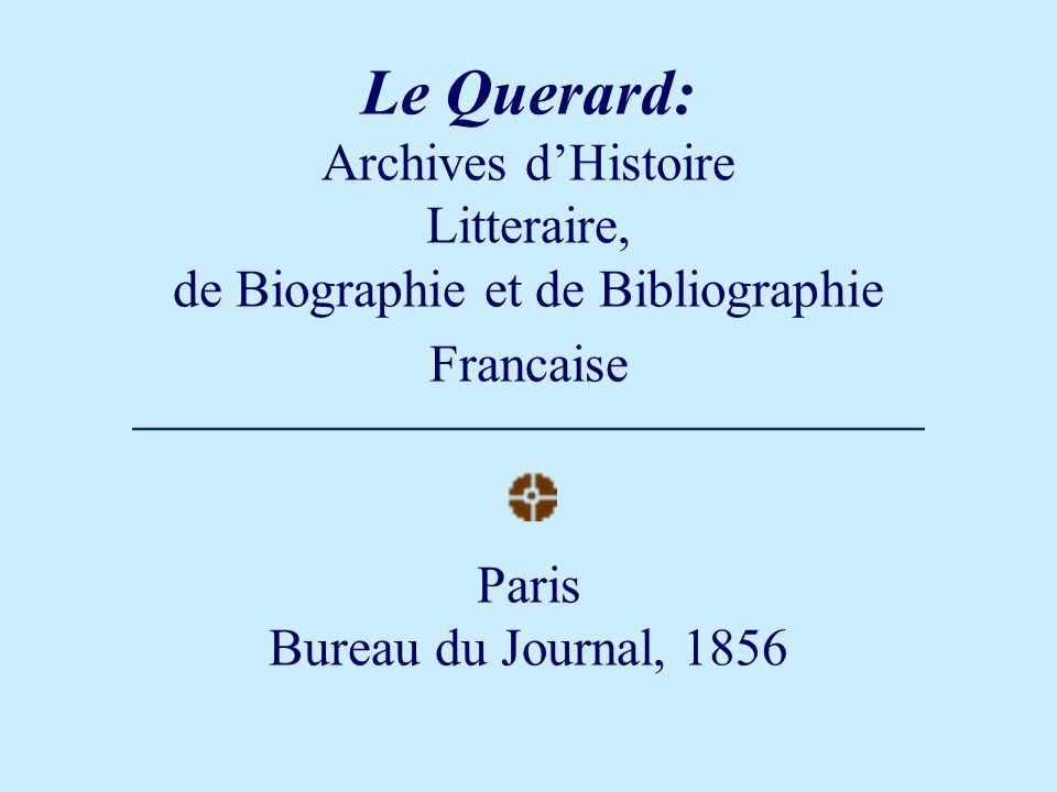 according to Querard: Family name: Dartois de Bournonville Baptismal names: Francoise Victor Armand Louis Charles Achille Louis Armand Theodore