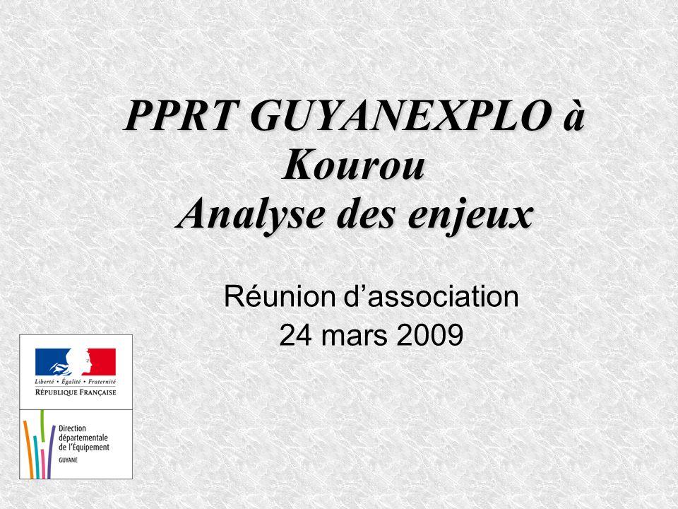PPRT GUYANEXPLO à Kourou Analyse des enjeux Réunion dassociation 24 mars 2009