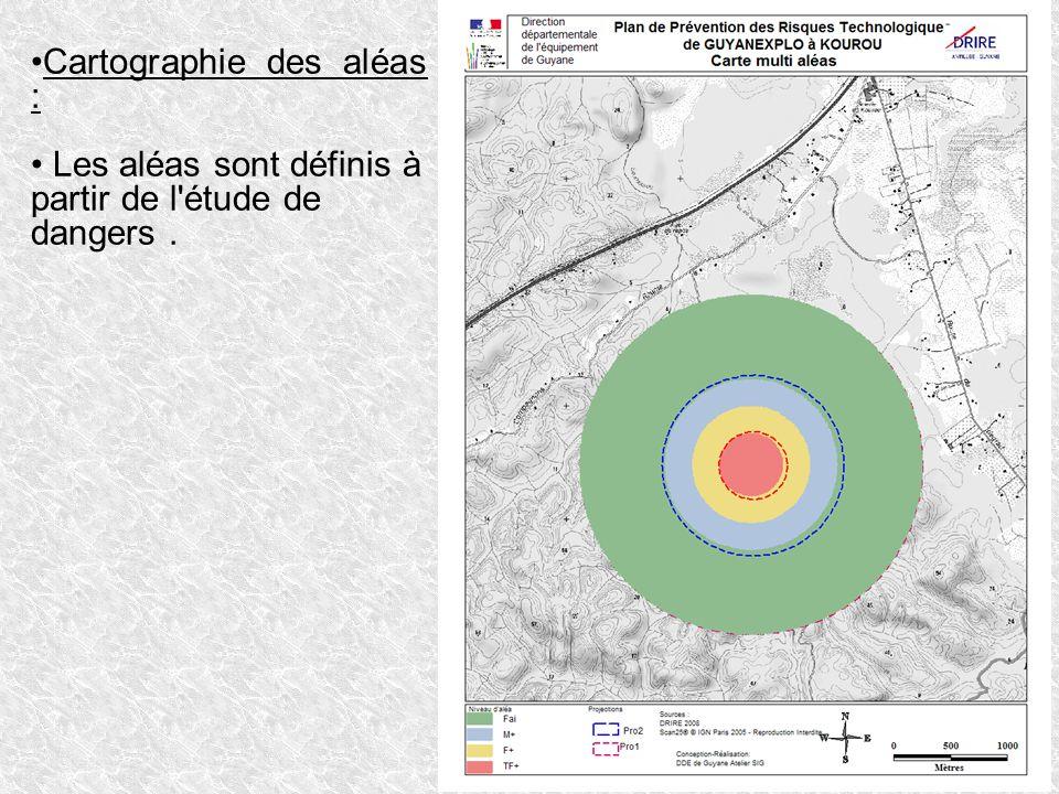 Cartographie des aléas : Les aléas sont définis à partir de l'étude de dangers.