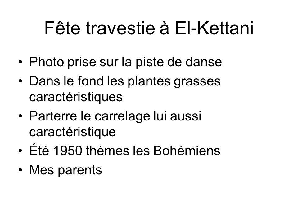 Fête travestie à El-Kettani Photo prise sur la piste de danse Dans le fond les plantes grasses caractéristiques Parterre le carrelage lui aussi caract