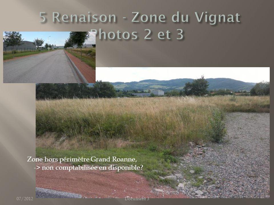 07/2012Document 3 Zone hors périmètre Grand Roanne, -> non comptabilisée en disponible?