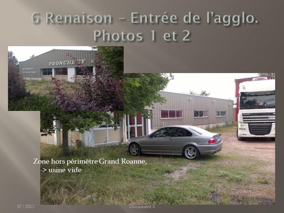 07/2012Document 3 Zone hors périmètre Grand Roanne, -> usine vide