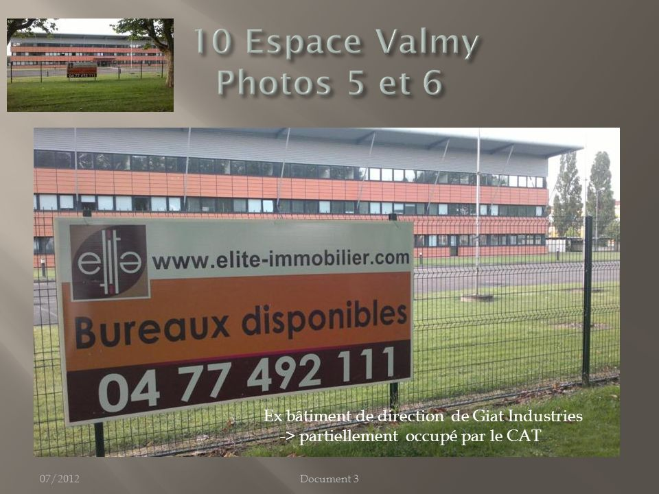 07/2012Document 3 Ex bâtiment de direction de Giat Industries -> partiellement occupé par le CAT