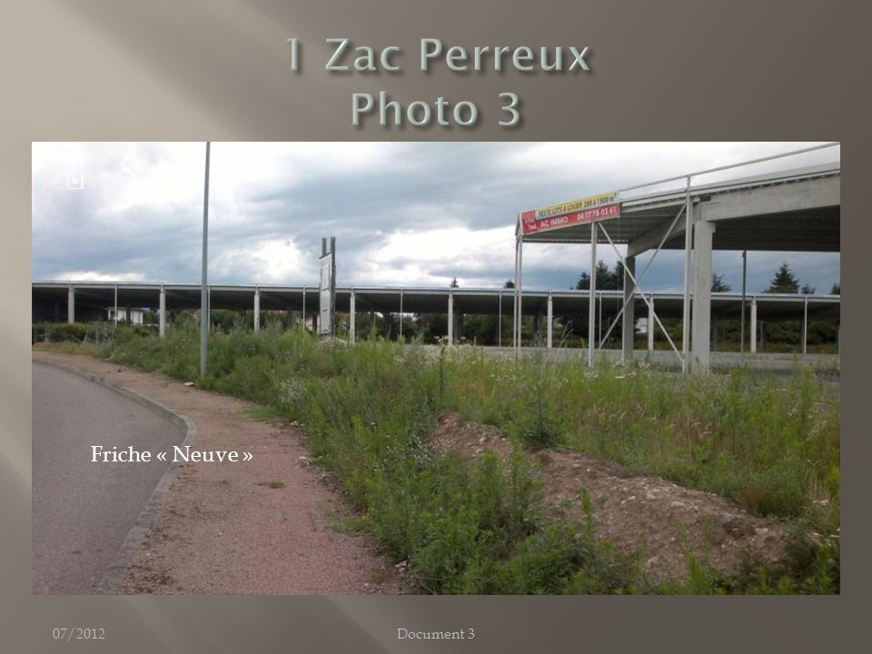 07/2012 Friche « Neuve » Document 3
