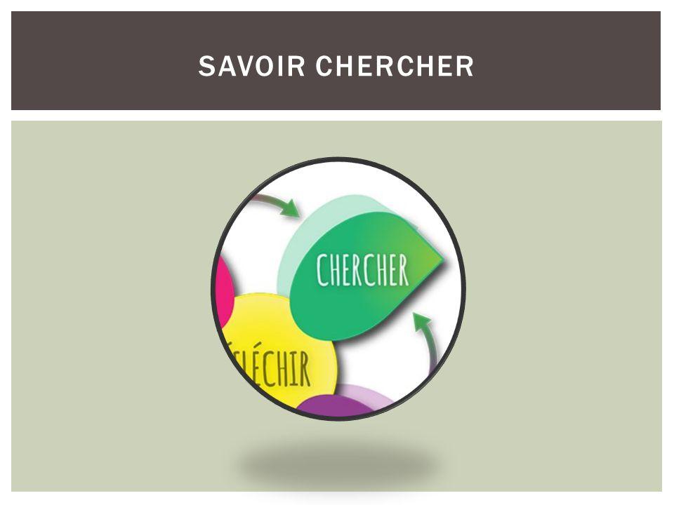 SAVOIR CHERCHER